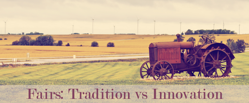 Tradition or Innovation at Fairs